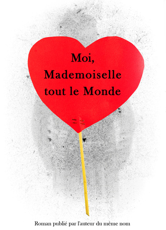 Moi Mademoiselle tout le Monde