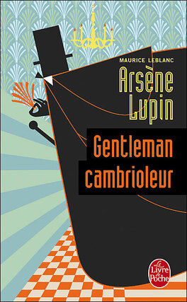 Couverture du livre : Arsène Lupin, gentleman-cambrioleur