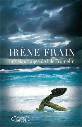 Couverture du livre : Les naufragés de l'île Tromelin