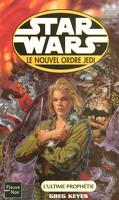 Star Wars - le Nouvel Ordre Jedi, tome 18 : L'Ultime prophétie