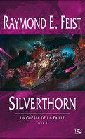 La Guerre de la Faille, Tome 2 : Silverthorn