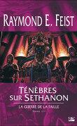 La Guerre de la Faille, tome 3 : Ténèbres sur Sethanon