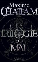 La Trilogie du Mal : L'Intégrale