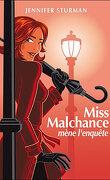 Miss Malchance mène l'enquête