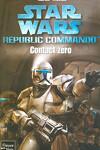 couverture Star Wars - Republic Commando, Tome 1 : Contact zéro