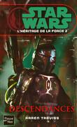 Star Wars - L'héritage de la Force, Tome 2 : Descendances