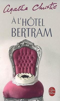 Couverture de A l'hôtel Bertram