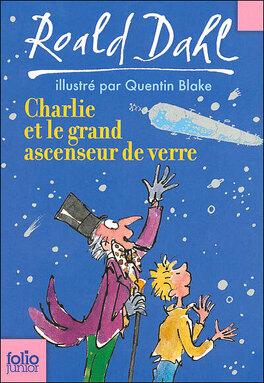 Couverture du livre : Charlie et le grand ascenseur de verre