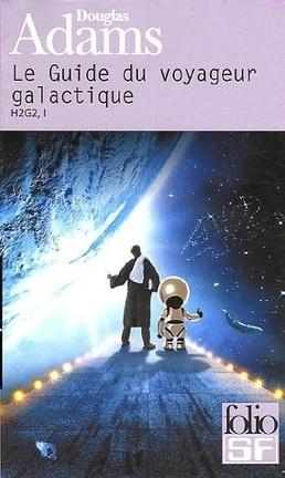 Couverture du livre : H2G2, Tome 1 : Le Guide du voyageur galactique