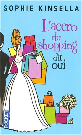 Couverture du livre : L'accro du shopping dit oui