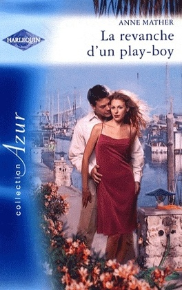 Couverture du livre : Latin Lovers, Tome 8 : La revanche d'un play-boy