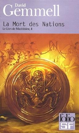 Couverture du livre : Le Lion de Macédoine, tome 2/4 : La Mort des Nations