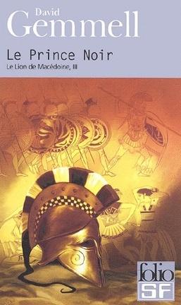 Couverture du livre : Le Lion de Macédoine, tome 3/4 : Le Prince Noir