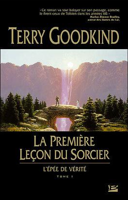 Couverture du livre : L'Épée de Vérité, Tome 1 : La Première Leçon du sorcier