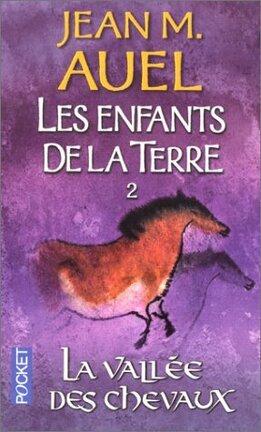 Couverture du livre : Les Enfants de la Terre, Tome 2 : La Vallée des chevaux