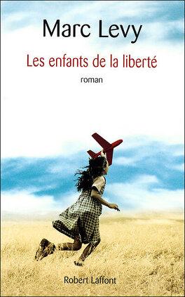 Couverture du livre : Les Enfants de la liberté