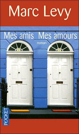 Couverture du livre : Mes amis, mes amours
