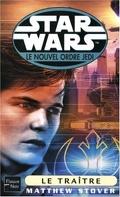 Star Wars - le Nouvel Ordre Jedi, tome 13 : Le Traître