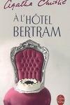couverture A l'hôtel Bertram