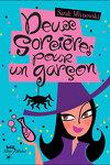 couverture Deux sorcières pour un garçon