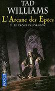 L'Arcane des Epées, Tome 1 : Le Trône du dragon