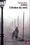 couverture Le Cimetière des livres oubliés, tome 1 : L'Ombre du vent