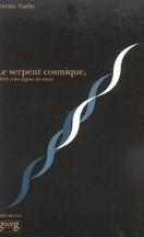Le Serpent Cosmique