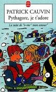 Pythagore, je t'adore