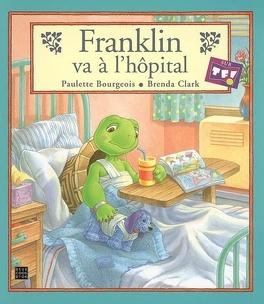 Couverture du livre : Franklin va à l'hôpital