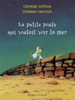 Couverture du livre : La petite poule qui voulait voir la mer