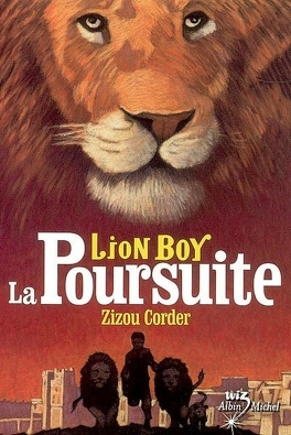 Couverture du livre : Lion Boy : Volume 3, La poursuite