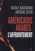 Américains, Arabes : l'affrontement