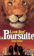 Lion Boy : Volume 3, La poursuite