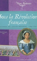 Sous la Révolution française : journal de Louise Médréac, 1789-1791