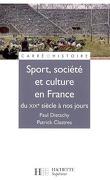 Sport, culture et société en France : du XIXe siècle à nos jours