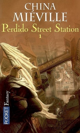 Couverture du livre : Perdido Street Station, Tome 1