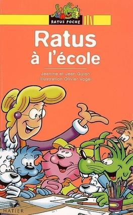 Ratus A L Ecole Livre De Jeanine Guion
