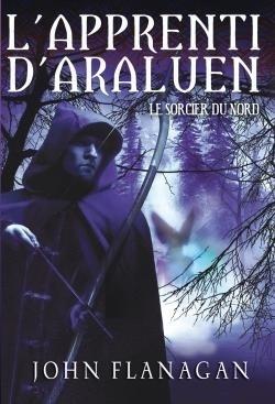 Couverture du livre : L'apprenti d'Araluen, Tome 5 : Le sorcier du nord