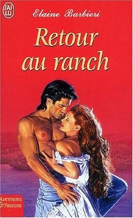 Couverture du livre : Le clan des Hunter, tome 2 : Retour au ranch