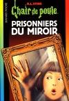 Chair de poule, tome 4 : Prisonniers du miroir
