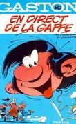 Gaston, Tome R4 : En direct de la gaffe
