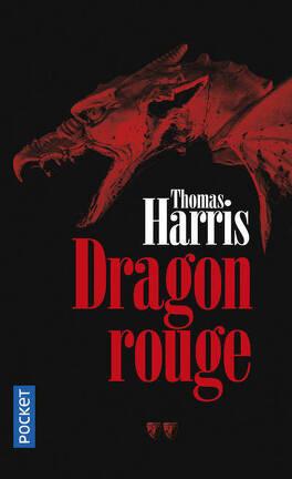Couverture du livre : Hannibal Lecter, Tome 1 : Dragon rouge