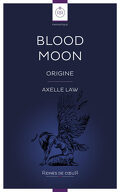 Blood Moon - Origine