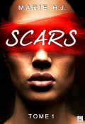 Scars, Tome 1