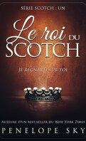 Scotch, Tome 1 : Le Roi du scotch