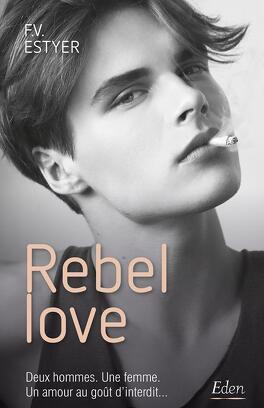 Rebel Love Livre De F V Estyer