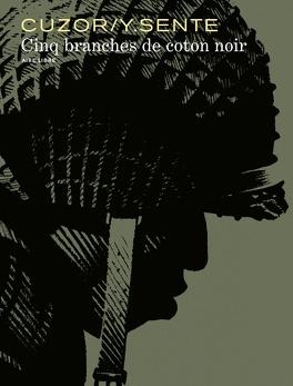 Couverture du livre : Cinq branches de coton noir