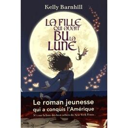 Couverture du livre : La fille qui avait bu la lune