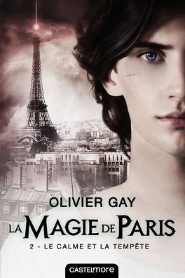Couverture du livre : La Magie de Paris, Tome 2 : Le Calme et la Tempête