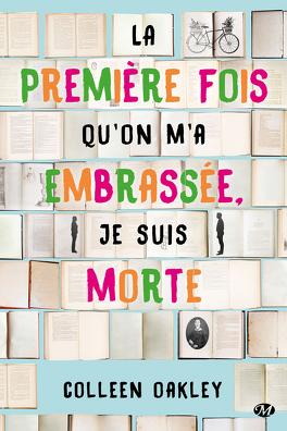 Couverture du livre : La première fois qu'on m'a embrassée, je suis morte